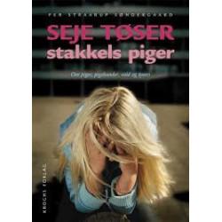 Seje tøser - stakkels piger: Om piger, pigebander, vold og tyveri