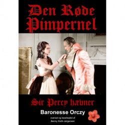 Den Røde Pimpernel - Sir Percy hævner: Sir Percy hævner
