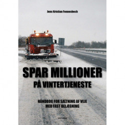 SAVE MILLIONS IN WINTER SERVICES!: MANUAL APPLICABLE HARD ROAD SURFACES