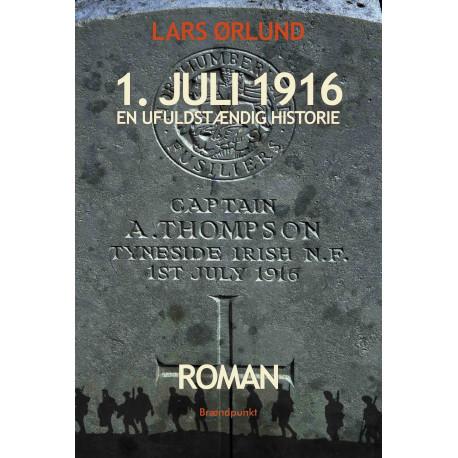 1. juli 1916: En ufuldstændig historie