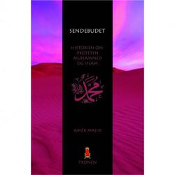 Sendebudet: Historien om profeten Muhammed og islam
