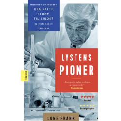 Lystens pioner: Historien om manden, der satte strøm til sindet og viste vej til fremtiden