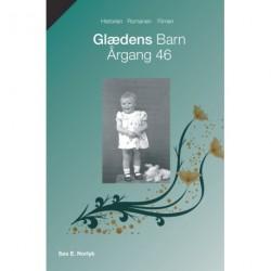 Glædens barn årgang 46: historien, filmen, romanen, bogen