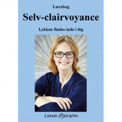 Lærebog Selv-clairvoyance: Lykken findes inde i dig