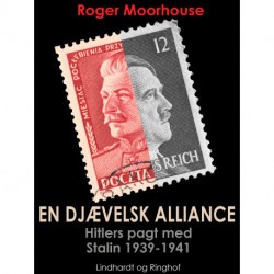 En djævelsk alliance - Hitlers pagt med Stalin 1939-1941