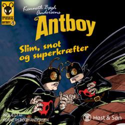 Slim, snot og superkræfter: Antboy 5