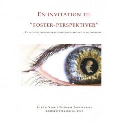 """En invitation til """"foster-perspektiver"""": en kulturoverskridelse af fostertiden, graviditet og forældreskab"""