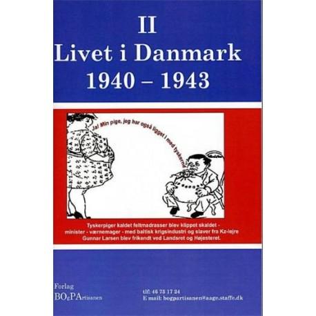 Livet i Danmark - 1940-1943 (bind 2)