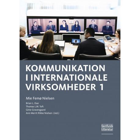 Kommunikation i internationale virksomheder, bind 1