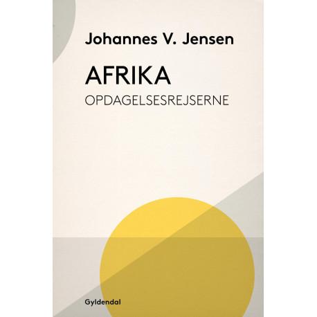 Afrika: Opdagelsesrejserne