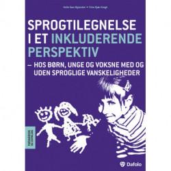 Sprogtilegnelse i et inkluderende perspektiv: Hos børn, unge og voksne med og uden sproglige vanskeligheder