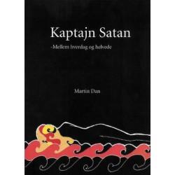 Kaptajn Satan: mellem hverdag og helvede - lyd digte, rock'n'roll lyrik