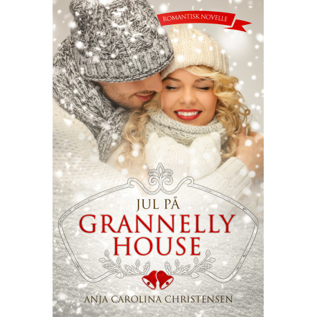 Jul på Grannelly House