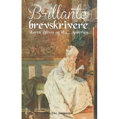 Brillante brevskrivere: Karen Blixen og H.C. Andersen