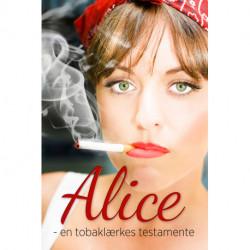 Alice - en tobaklærkes testamente