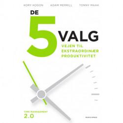 De 5 valg: Vejen til ekstraordinær produktivitet
