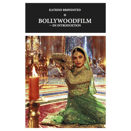 Bollywoodfilm - en introduktion