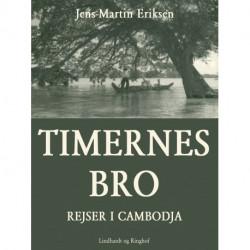 Timernes bro - rejser i Cambodja