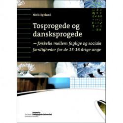 Tosprogede og danskprogede: - forskelle mellem faglige og sociale færdigheder fra 15-16 årige unge