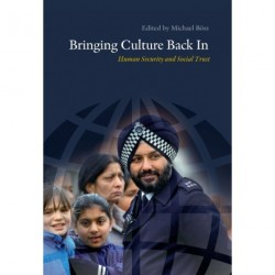 Bringing Culture Back In: Human Security and Social Trust