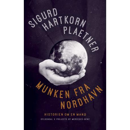 Munken fra Nordhavn: Historien om en mand