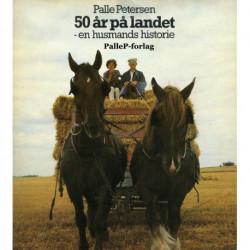 50 ÅR PÅ LANDET - en husmands historie: En husmands historie