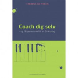 Coach dig selv: Og få hjernen med til en forandring