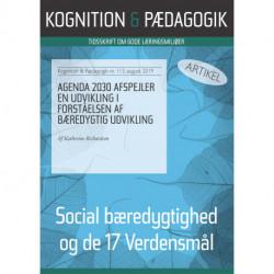 Agenda 2030 afspejler en udvikling i forståelsen af bæredygtig udvikling