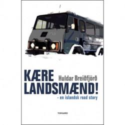 Kære landsmænd!: en islandsk road-story