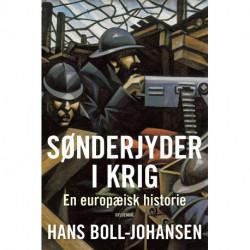 Sønderjyder i krig: En europæisk historie