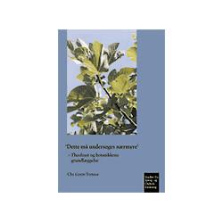 'Dette må undersøges nærmere': Theofrast og botanikkens grundlæggelse