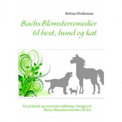 Bachs Blomsterremedier til hest, hund og kat