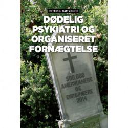Dødelig psykiatri og organiseret fornægtelse