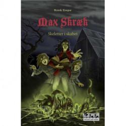 Max Skræk - Skeletter i skabet