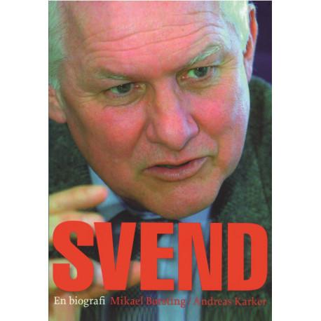 Svend - En Biografi