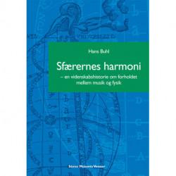 Sfærernes harmoni: En videnskabshistorie om forholdet mellem musik og fysik