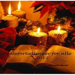 JULEFORTÆLLINGER for alle: Julefortællinger for alle