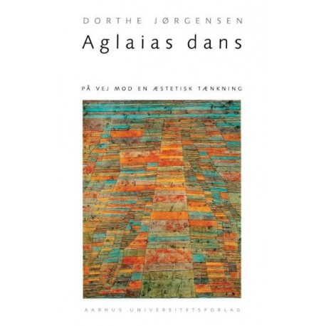 Aglaias dans: på vej mod en æstetisk tænkning