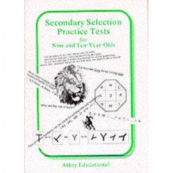 Secondary Selection Practice Tests for Nine and Ten-year-olds