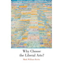 Why Choose the Liberal Arts?