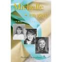 Michelle - en gave: en inspirerende bog om håb
