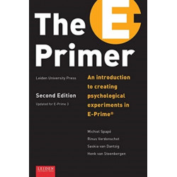 The E-Primer: An Introduction to Creating Psychological Experiments in E-Prime(r)