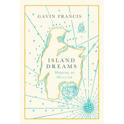 Island Dreams: Mapping an Obsession