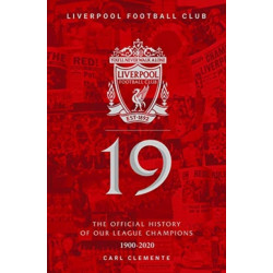 19: The Official History of Our League Champions 1900 - 2020: Liverpool Football Club
