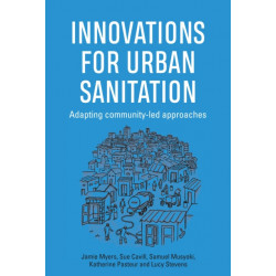 Innovations for Urban Sanitation: Adapting community-led approaches