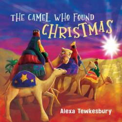 The Camel Who Found Christmas: Christmas Mini Book