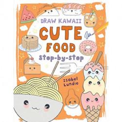 Draw Kawaii: Cute Food