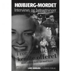 Højbjerg-mordet: Interviews