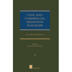Civil and Commercial Mediation in Europe: Cross-Border Mediation