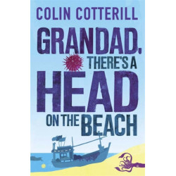 Grandad, There's a Head on the Beach: A Jimm Juree Novel